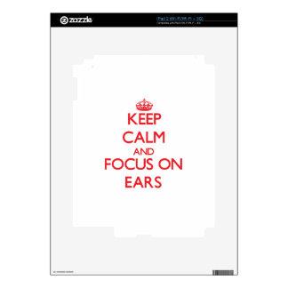 Keep Calm and focus on EARS Decal For iPad 2