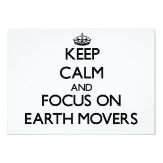 Keep Calm and focus on EARTH MOVERS 5x7 Paper Invitation Card