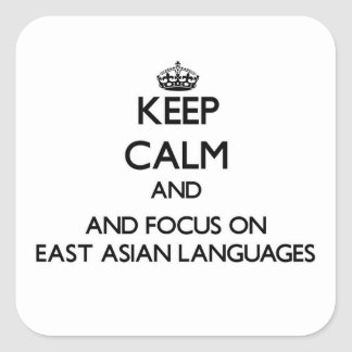 Keep calm and focus on East Asian Languages Stickers