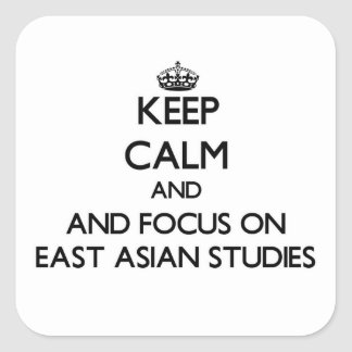 Keep calm and focus on East Asian Studies Sticker