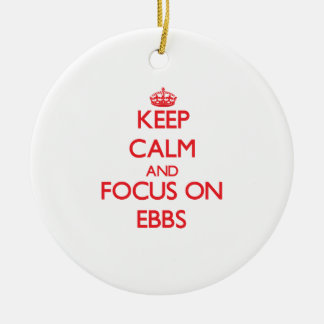 Keep Calm and focus on EBBS Double-Sided Ceramic Round Christmas Ornament