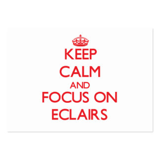 Keep Calm and focus on ECLAIRS Business Cards