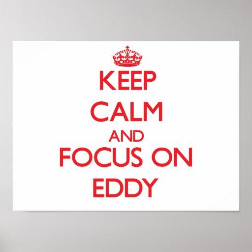 Keep Calm and focus on EDDY Print