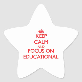 Keep Calm and focus on Educational Star Stickers