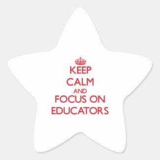 Keep calm and focus on EDUCATORS Sticker