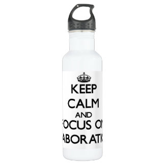 Keep Calm and focus on ELABORATION 24oz Water Bottle