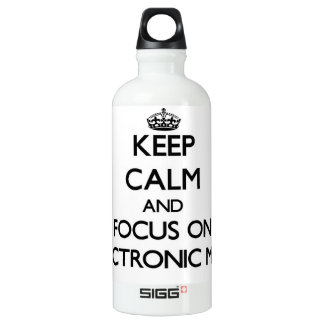 Keep Calm and focus on ELECTRONIC MAIL SIGG Traveler 0.6L Water Bottle