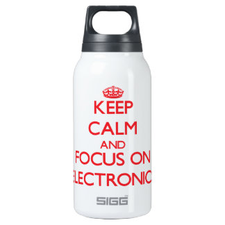 Keep calm and focus on Electronics 10 Oz Insulated SIGG Thermos Water Bottle