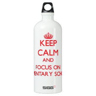 Keep Calm and focus on ELEMENTARY SCHOOL SIGG Traveler 1.0L Water Bottle