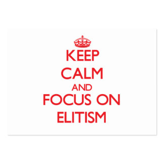 Keep Calm and focus on ELITISM Large Business Cards (Pack Of 100)