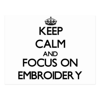 Keep calm and focus on Embroidery Postcard