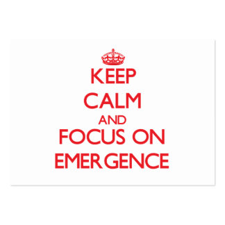 Keep Calm and focus on EMERGENCE Business Cards