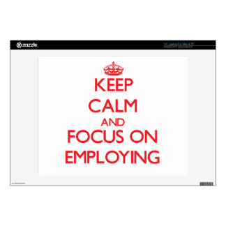 """Keep Calm and focus on EMPLOYING 14"""" Laptop Skin"""