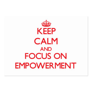 Keep Calm and focus on EMPOWERMENT Large Business Cards (Pack Of 100)