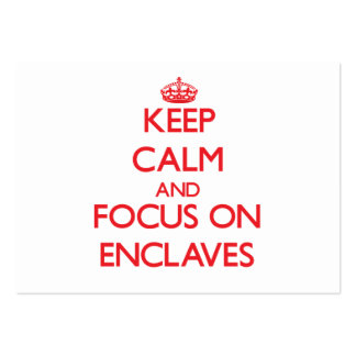 Keep Calm and focus on ENCLAVES Business Card Template