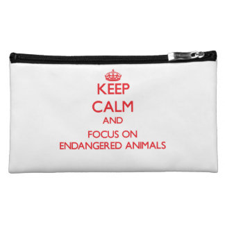 Keep Calm and focus on ENDANGERED ANIMALS Cosmetic Bag