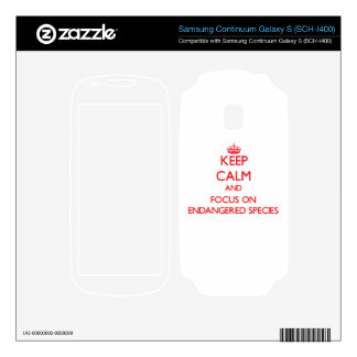 Keep Calm and focus on ENDANGERED SPECIES Samsung Continuum Decal