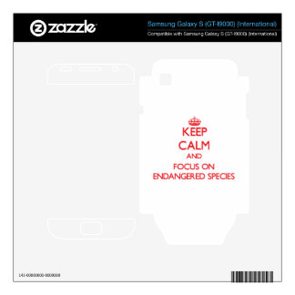 Keep Calm and focus on ENDANGERED SPECIES Samsung Galaxy S Decal
