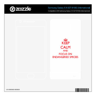 Keep Calm and focus on ENDANGERED SPECIES Samsung Galaxy S II Decal