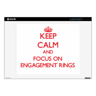 """Keep Calm and focus on ENGAGEMENT RINGS 14"""" Laptop Decals"""