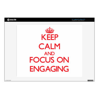 """Keep Calm and focus on ENGAGING Skins For 14"""" Laptops"""
