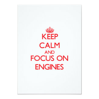 Keep Calm and focus on ENGINES Card