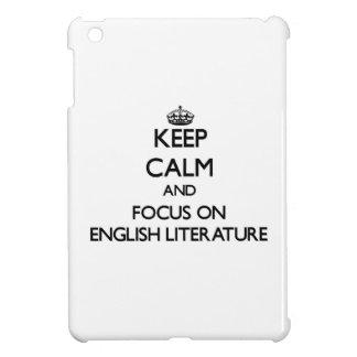Keep Calm and focus on ENGLISH LITERATURE iPad Mini Cover