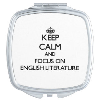 Keep Calm and focus on ENGLISH LITERATURE Compact Mirrors