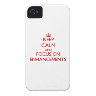 Keep Calm and focus on ENHANCEMENTS iPhone 4 Cover