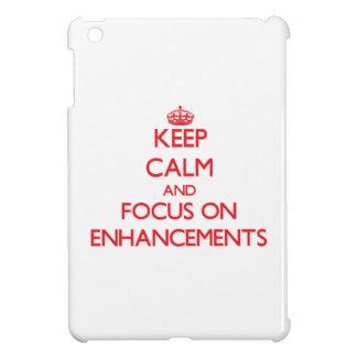 Keep Calm and focus on ENHANCEMENTS iPad Mini Case
