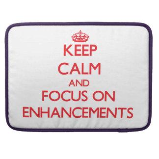 Keep Calm and focus on ENHANCEMENTS Sleeve For MacBooks