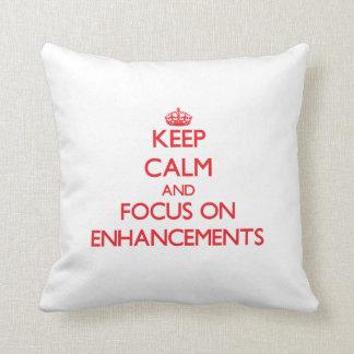 Keep Calm and focus on ENHANCEMENTS Throw Pillows