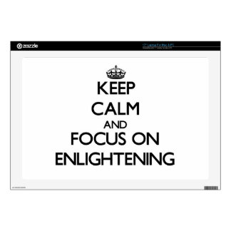 """Keep Calm and focus on ENLIGHTENING 17"""" Laptop Decals"""