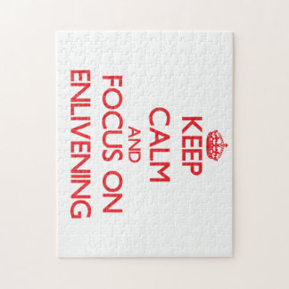 Keep Calm and focus on ENLIVENING Puzzle