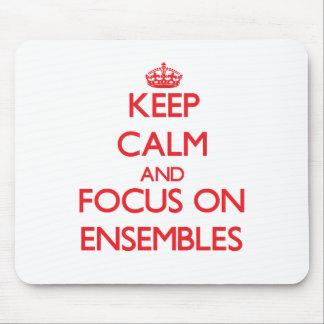 Keep Calm and focus on ENSEMBLES Mousepad