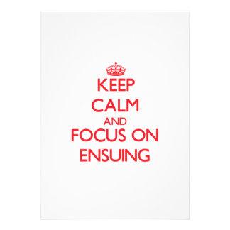 Keep Calm and focus on ENSUING Custom Invites