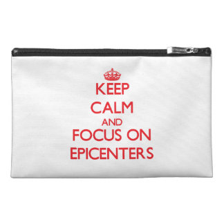 Keep Calm and focus on EPICENTERS Travel Accessories Bags