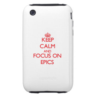 Keep Calm and focus on EPICS Tough iPhone 3 Covers