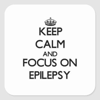 Keep Calm and focus on EPILEPSY Sticker