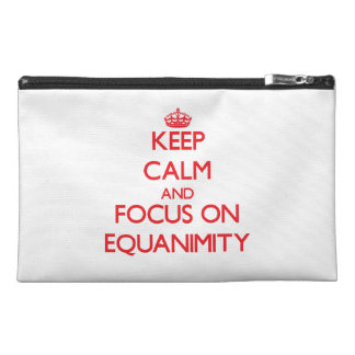 Keep Calm and focus on EQUANIMITY Travel Accessories Bags