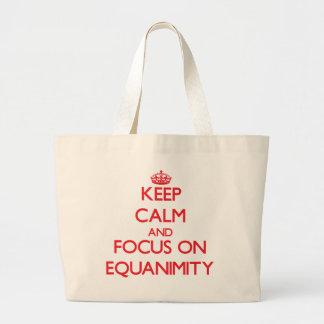 Keep Calm and focus on EQUANIMITY Bag