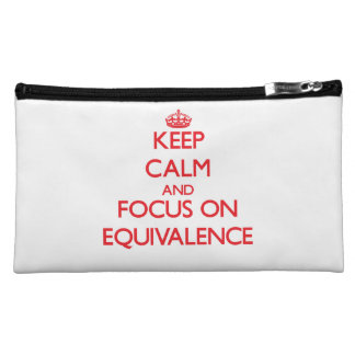 Keep Calm and focus on EQUIVALENCE Cosmetics Bags