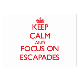 Keep Calm and focus on ESCAPADES Large Business Cards (Pack Of 100)
