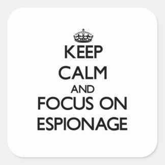 Keep Calm and focus on ESPIONAGE Square Sticker