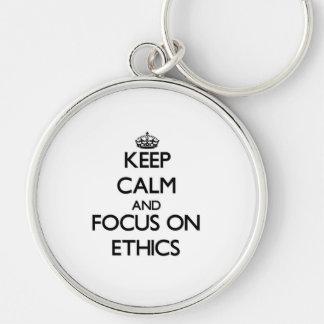 Keep Calm and focus on ETHICS Keychain