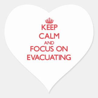 Keep Calm and focus on EVACUATING Heart Sticker