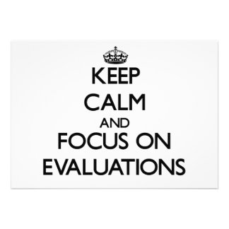 Keep Calm and focus on EVALUATIONS Personalized Invitation