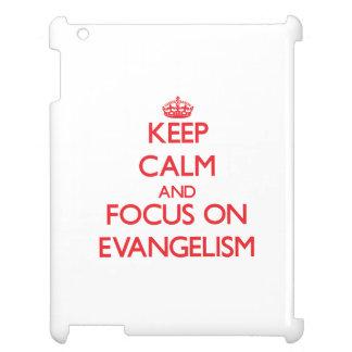 Keep Calm and focus on EVANGELISM iPad Case