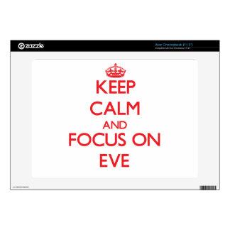 Keep Calm and focus on EVE Acer Chromebook Decal