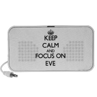 Keep Calm and focus on EVE iPhone Speaker